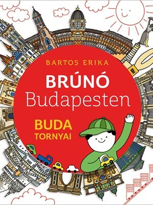 Bruno-budapesten-Buda-tornyai