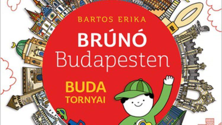 Buda tornyai  Brúnó Budapesten 1.