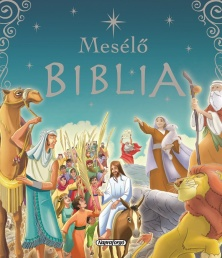 9789634456490_meselo_biblia_s145-13_cmyk