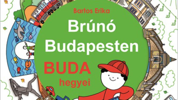 Brúnó Budapesten 2.  Buda hegyei