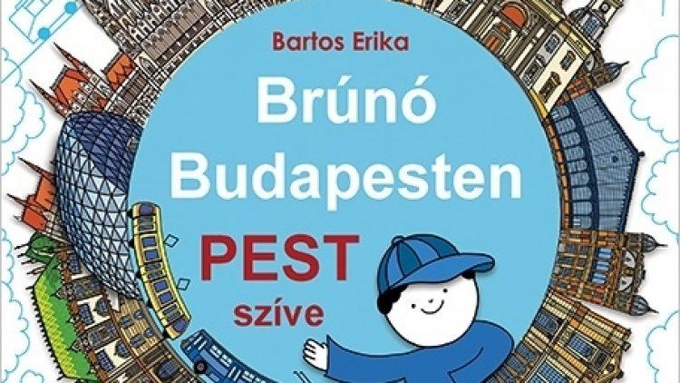 Brúnó Budapesten 3. PEST SZÍVE