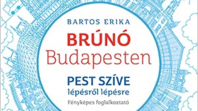 PEST SZÍVE LÉPÉSRŐL LÉPÉSRE – BRÚNÓ BUDAPESTEN 3.