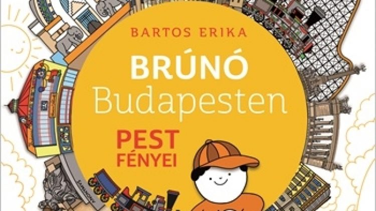 PEST FÉNYEI – Brúnó Budapesten 4.